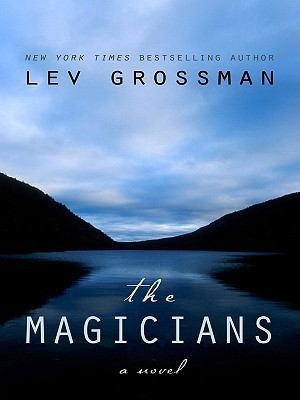 The Magicians (Thorndike Reviewers' Choice)