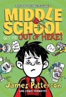 Middle School: Get Me Out of Here!: Book