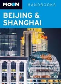 Moon Handbooks: Beijing & Shanghai (English) (Paperback)