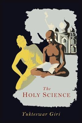 Buy The Holy Science: Book