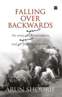 Buy Falling Over Backwards: An Essay on Reservations and Judicial Populism: Book