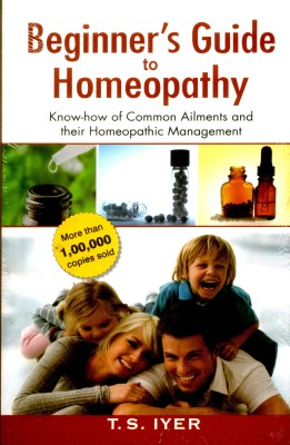 Buy *BEGINNER'S GUIDE TO HOMEOPATHY KNOWHOW TO COMMON AILMENTS AND THEIR HOMEOPATHIC MANAGEMENT (English): Book