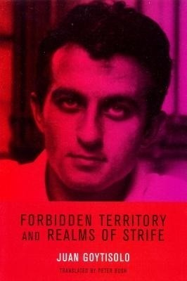 Buy Forbidden Territory and Realms of Strife: The Memoirs of Juan Goytisolo: Book