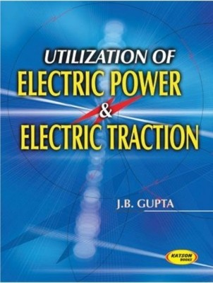 Buy Utilization of Electric Power and Electric Traction: Book