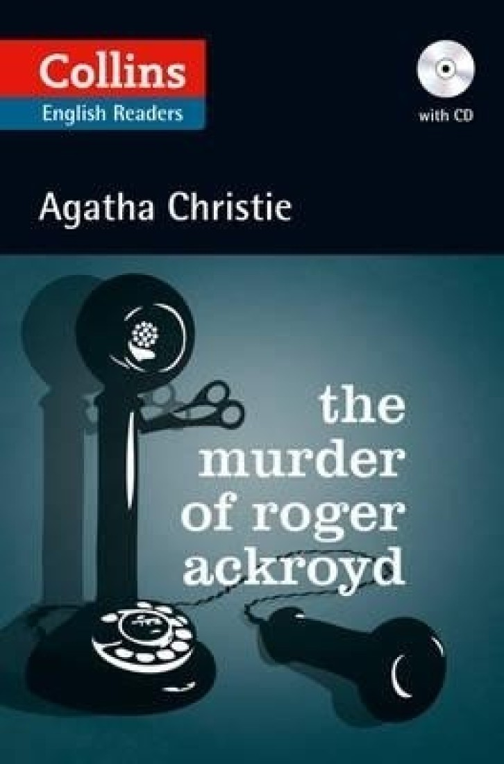 "facts and faith in the book the murder of roger acroyd by agatha christie In her captivating ""the murder of roger ackroyd,"" renowned writer agatha christie offers up yet another timeless wonder in the world of murder/mystery."