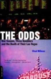 The Odds: One Season, Three Gamblers, and the Death of Their Las Vegas (English) (Paperback)