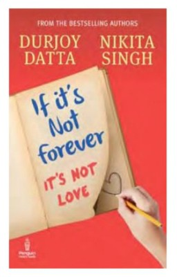 Buy If Its Not Forever Its Not Love: Book