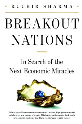 Buy Breakout Nations: In search of the Next Economic Miracles by ruchir sharma-English-Penguin-Hardcover (English): Book