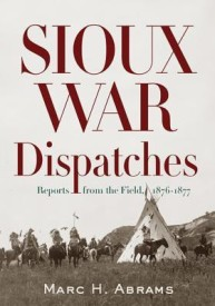 Sioux War Dispatches (B)