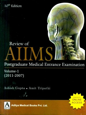 Buy Review of AIIMS: Postgraduate Medical Entrance Examination 2011 - 2007 (Volume - 1) (English) 10th Edition: Book