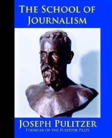 The School of Journalism in Columbia University: The Book That Transformed Journalism from a Trade Into a Profession (English) (Paperback)