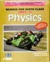 Physics: science for Class - 9 (Part - 1) 1st Edition: Book