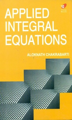 APPLIED INTEGRAL EQUATIONS 1st  Edition price comparison at Flipkart, Amazon, Crossword, Uread, Bookadda, Landmark, Homeshop18