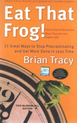 Buy Eat That Frog!: 21 Great Ways to Stop Procrastinating and Get More Done in Less Time : 21 Great Ways to Stop Procrastinating and Get More Done in Less Time 2nd Edition: Book