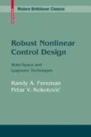 Robust Nonlinear Control Design: State-Space and Lyapunov Techniques (English) 1st ed. 1996. 2nd printing Edition (Paperback)