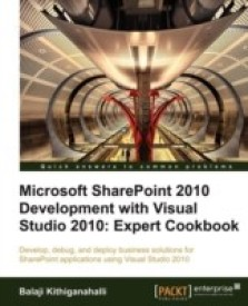Microsoft SharePoint 2010 Development with Visual Studio 2010 Expert Cookbook (English) (Paperback)