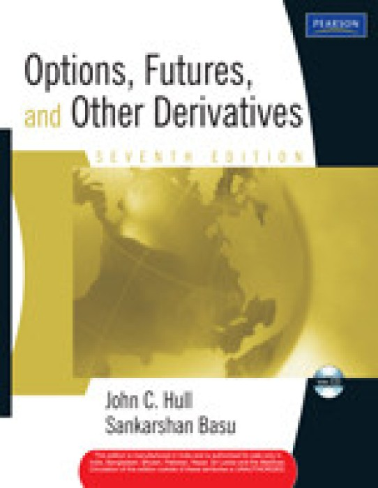 john hull options futures and other derivatives Eighth edition options, futures  and other derivatives john c  hull maple financial group professor of derivatives and risk management.