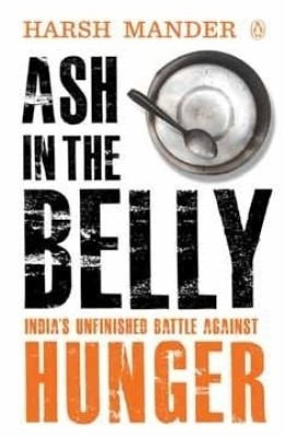 Ash in the Belly: India's Unfinished Battle Against Hunger price comparison at Flipkart, Amazon, Crossword, Uread, Bookadda, Landmark, Homeshop18