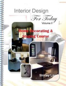 Interior Design for Today Volume LL: Home Decorating & Staging Course (English) (Paperback)