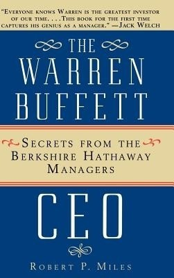 Buy The Warren Buffett CEO: Secrets from the Berkshire Hathaway Managers: Book