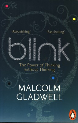 Buy Blink : The Power of Thinking without Thinking (English): Book