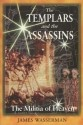 The Templars and the Assassins: The Militia of Heaven: Book