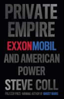 Private Empire: ExxonMobil and American Power: Book