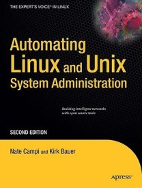 Automating Linux and Unix System Administration (English) 2nd Edition (Paperback)