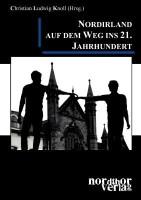 Nordirland Auf Dem Weg Ins 21. Jahrhundert: Book
