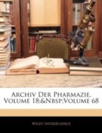 Archiv Der Pharmazie, Volume 18;