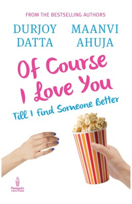 Buy Of Course I Love You : Till I Find Someone Better (English): Book