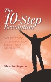 The 10-Step Revolution: Rattle the Cage, Ignite Your Passion & Create Your New Reality (English) (Paperback)