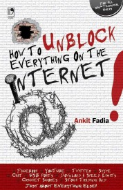 Buy How To Unblock Everything On The Internet 1st Edition: Book