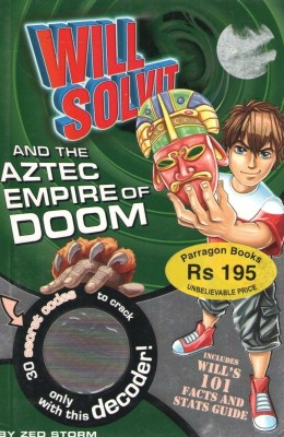 Buy WILL SOLVIT AND THE AZTEC EMPIRE OF DOOM (7) - 9781445404615: Book