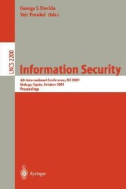 Information Security: 4th International Conference, Isc 2001 Malaga, Spain, October 1-3, 2001 Proceedings (English) (Paperback)