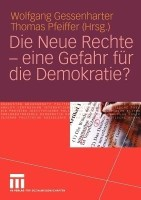 Die Neue Rechte - eine Gefahr f?r die Demokratie?: Book