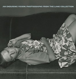 An Enduring Vision: Photographs from the Lane Collection (English) (Hardcover)