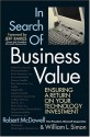 In Search of Business Value: Ensuring a Return on Your Technology Investment Dollars (English): Book