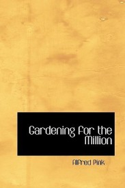Gardening for the Million (English) (Hardcover)