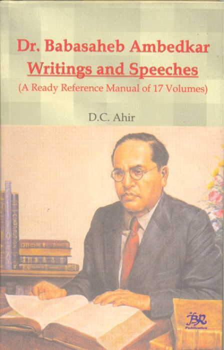 speech on dr b r ambedkar Writings and speeches of drb r ambedkar march 30, 2011 the meeting between gandhi and ambedkar on august 14, 1931 march 26, 2011 how the upanishads declared war.