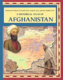 A Historical Atlas of Afghanistan (Historical Atlases of South Asia, Central Asia and the Middle East) (English) (Library Binding)