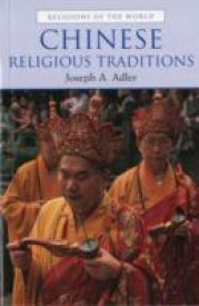 Chinese Religious Traditions (Religions of the World (Prentice Hall)) (English) (Paperback)