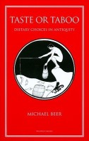 Taste or Taboo: Dietary Choices in Antiquity (English): Book