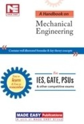 Buy IES, GATE, PSUs: A Handbook on Mechanical Engineering: Book