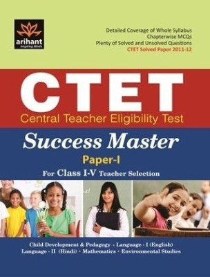 Buy CTET Central Teacher Eligibility Test Success master: Teacher Selection for Class I - V (Paper - I) (English) 1st Edition: Book