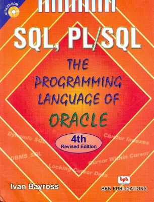 Buy SQL, PL/SQL: The Programming Language Of Oracle (With CD-ROM) (English) 4th Revised  Edition: Book
