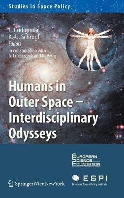 Humans in Outer Space - Interdisciplinary Odysseys price comparison at Flipkart, Amazon, Crossword, Uread, Bookadda, Landmark, Homeshop18