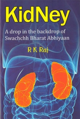 KIDNEY - A Drop In The Backdrop Of Swachchh Bharat Abhiyan