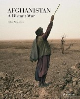 Afghanistan : A Distant War by ROBERT NICKELSBERG-English-Prestel Publishing-Hardcover (English): Book