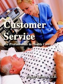 Customer Service for Professionals in Health Care (English) (Paperback)